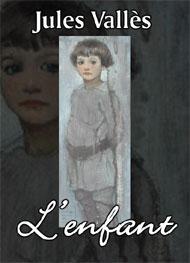 L'enfant roman Jules Vallès