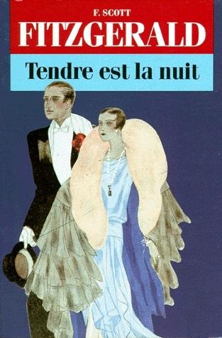 Tendre est la nuit : un roman de Scott Fitzgerald